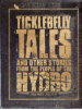 Ticklebelly Tales and Other Stories from the People of the Hydro book cover