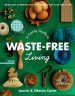 A Family Guide to Waste-free Living book cover